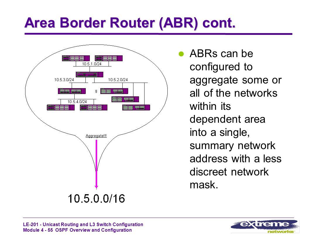 Area Border Router (ABR) cont.