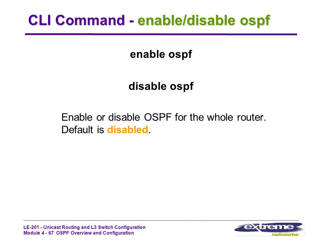 CLI Command - enable/disable ospf