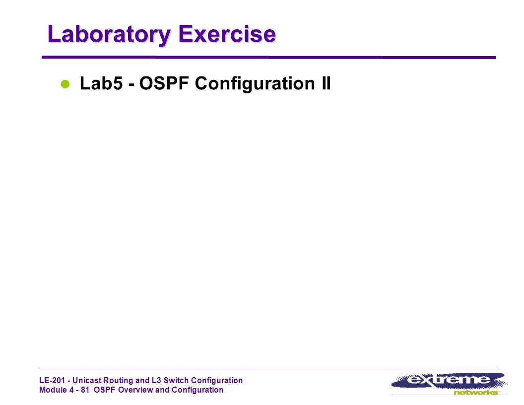 Laboratory Exercise Lab5 - OSPF Configuration II