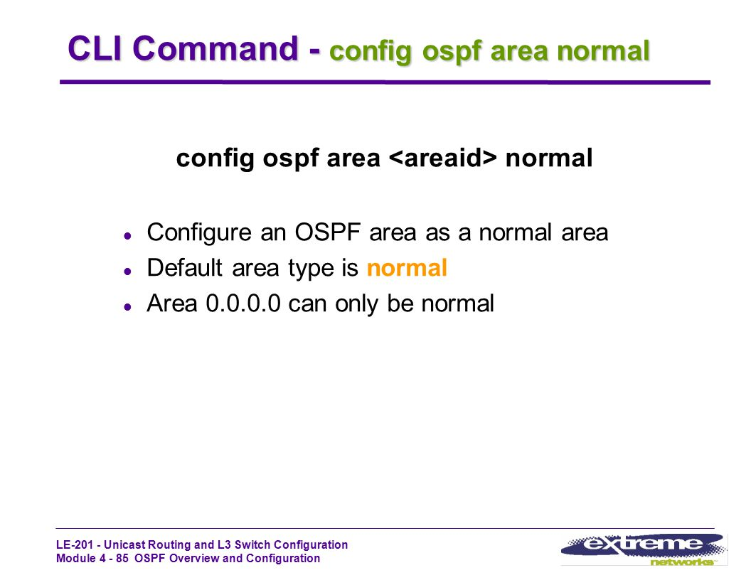 CLI Command - config ospf area normal