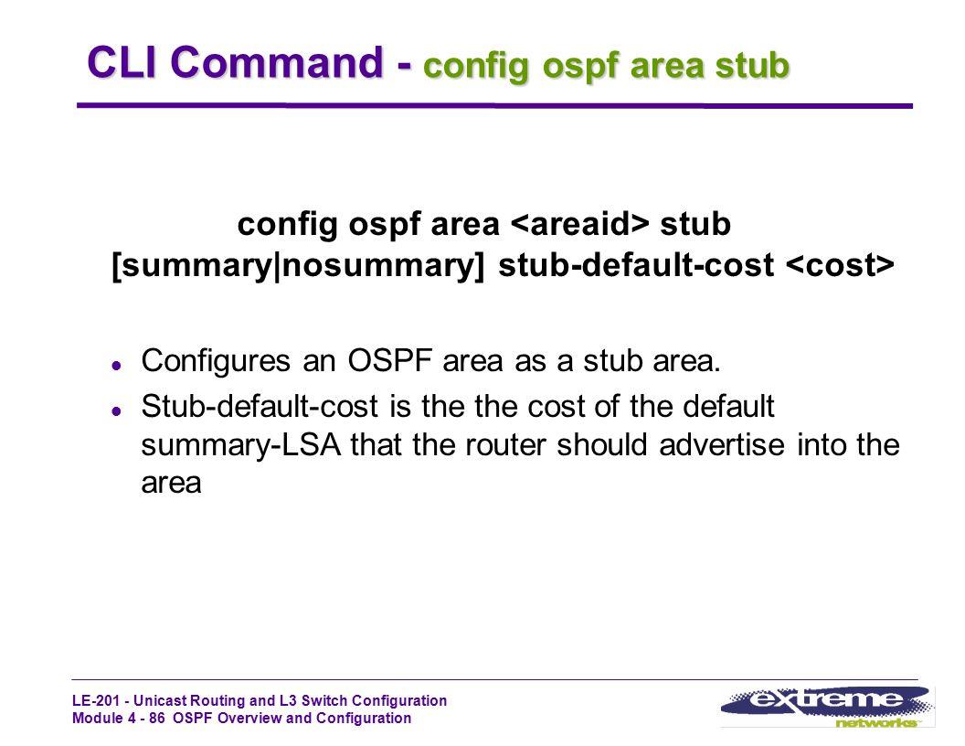 CLI Command - config ospf area stub