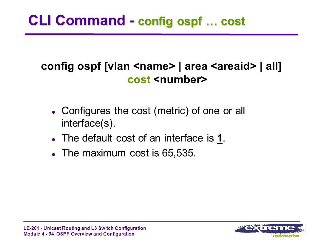 CLI Command - config ospf … cost