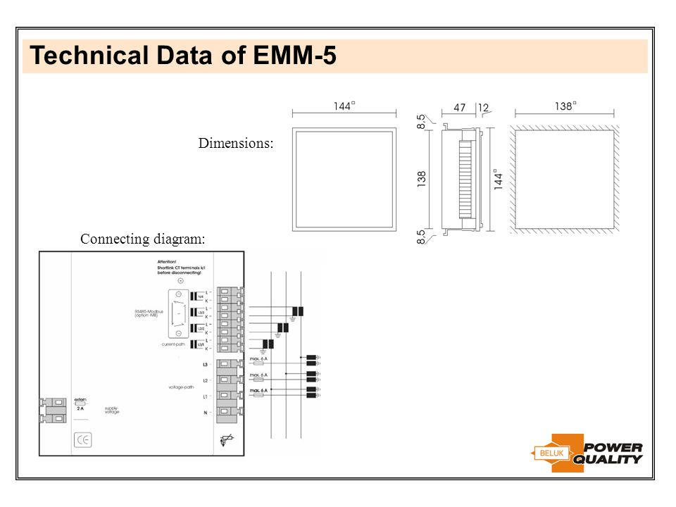 Technical Data of EMM-5 Dimensions: Connecting diagram: