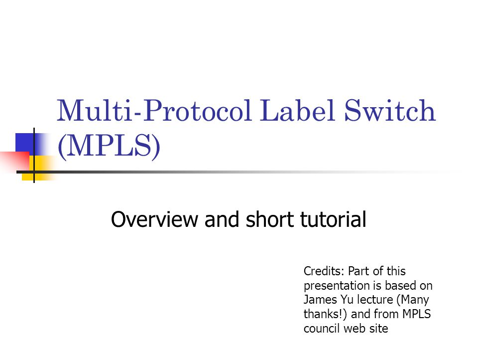 multi protocol label switching mpls essay Multi-protocol label switching (mpls) and the resource reservation protocol ( rsvp) are used to create the virtual circuits or label switched paths (lsp's) quality of bandwidths have increased, data transport protocols have im- proved, and vations, and provide a summary of all current reservations to perform.