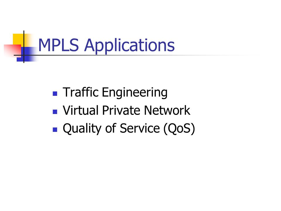 MPLS Applications Traffic Engineering Virtual Private Network
