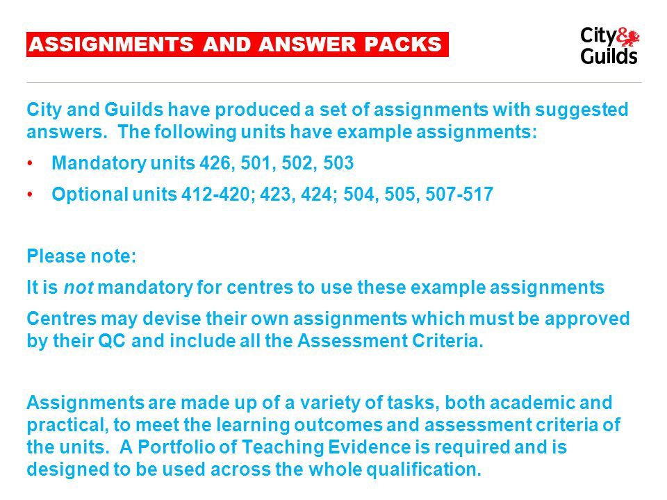 ASSIGNMENTS AND ANSWER PACKS