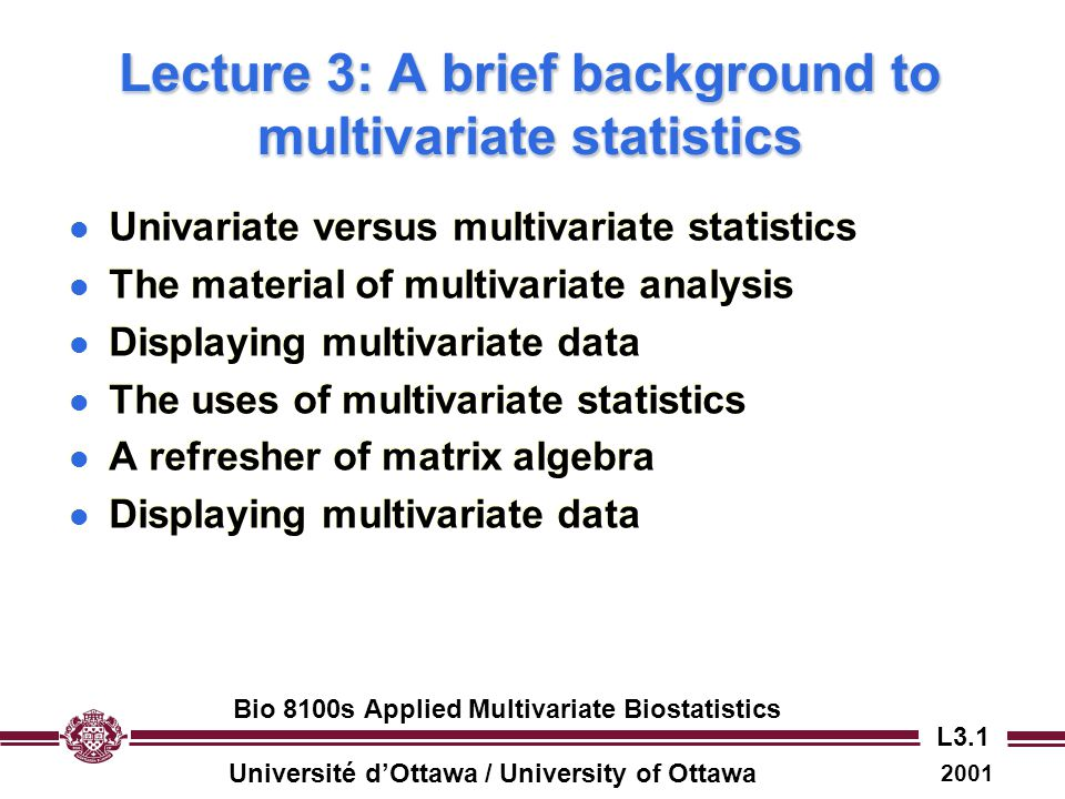Lecture 3: A brief background to multivariate statistics
