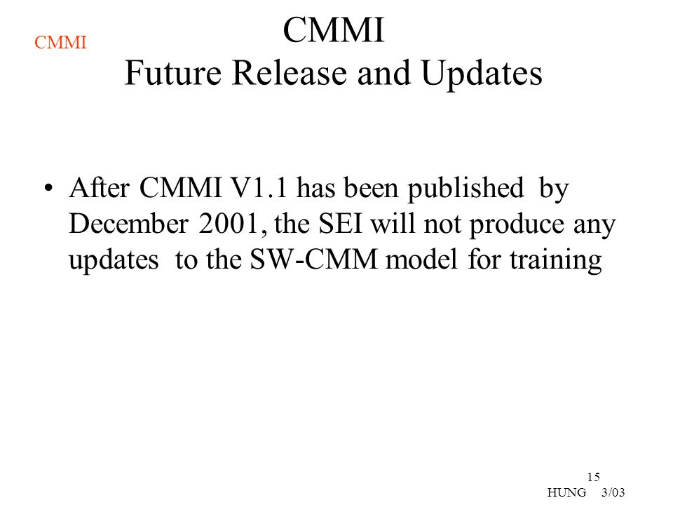 CMMI Future Release and Updates