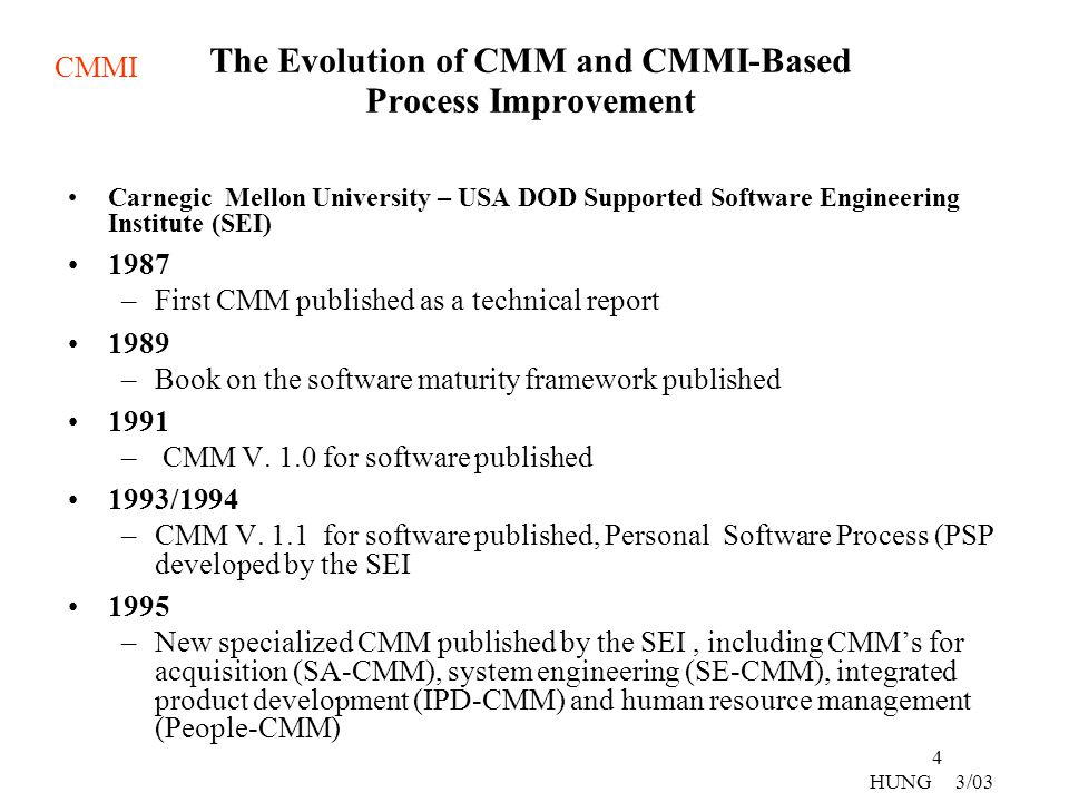 The Evolution of CMM and CMMI-Based Process Improvement