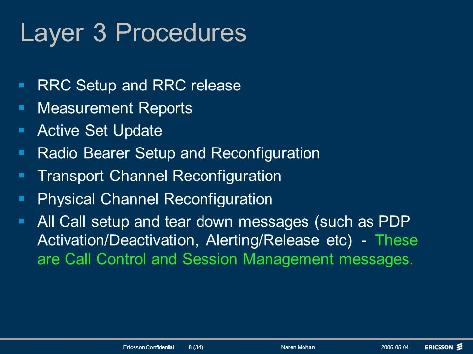 Layer 3 Procedures RRC Setup and RRC release Measurement Reports