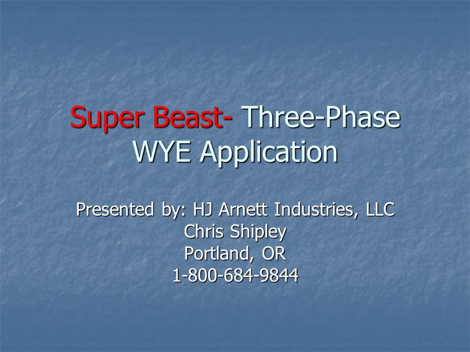 Super Beast- Three-Phase WYE Application