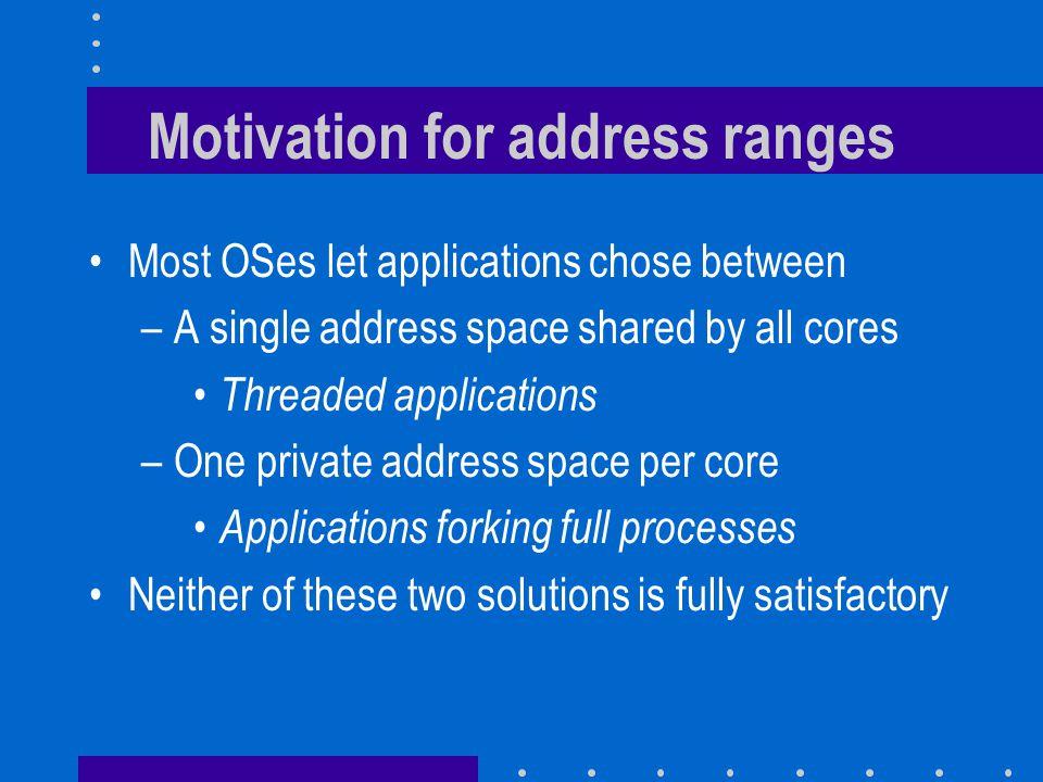 Motivation for address ranges
