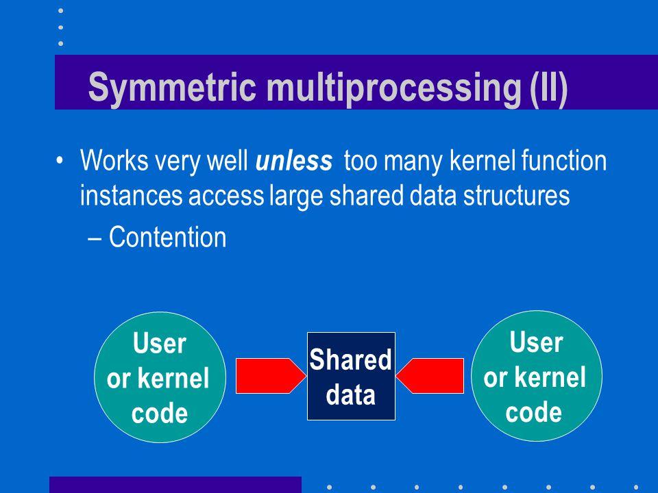 Symmetric multiprocessing (II)