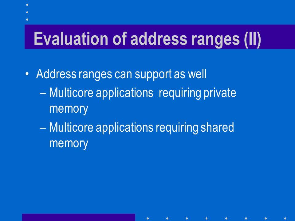 Evaluation of address ranges (II)