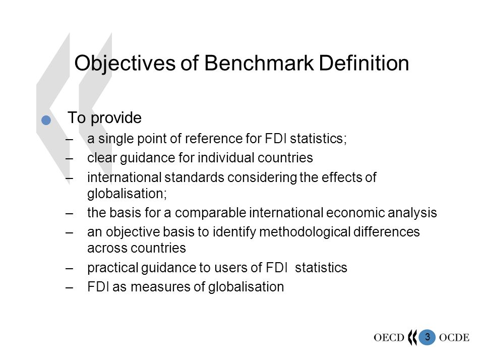 Objectives of Benchmark Definition