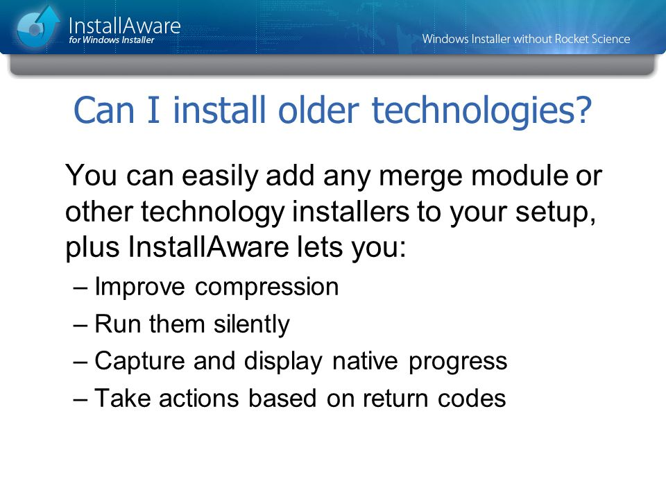 Can I install older technologies