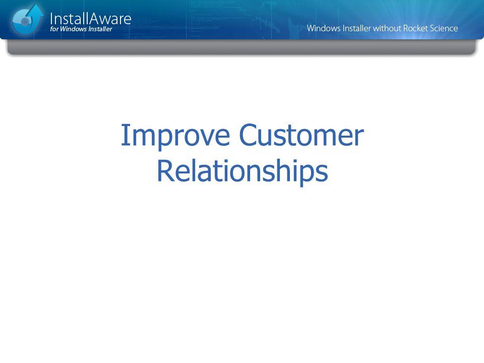 Improve Customer Relationships