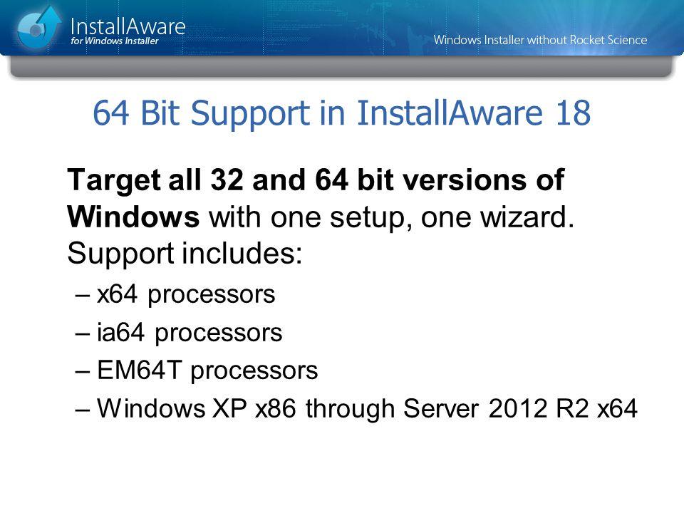 64 Bit Support in InstallAware 18