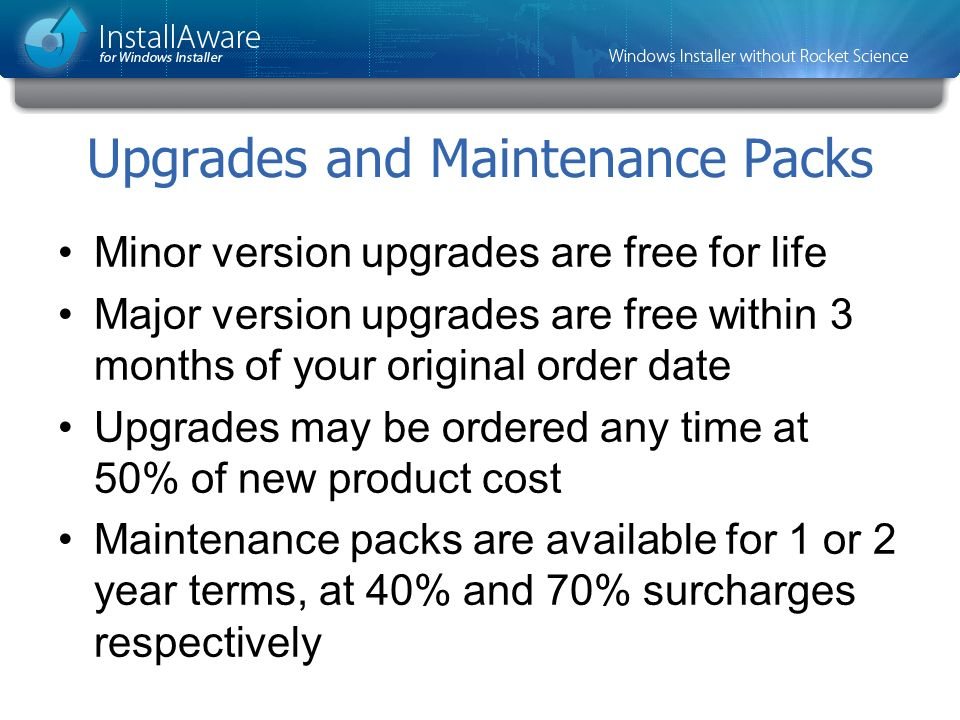 Upgrades and Maintenance Packs