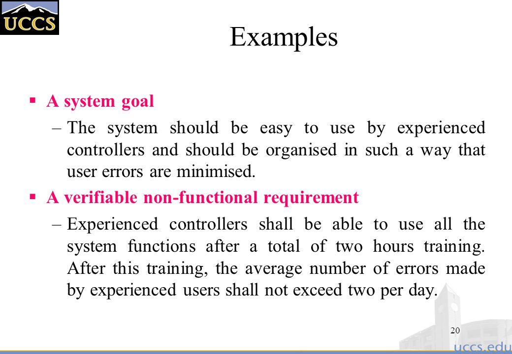 Examples A system goal.
