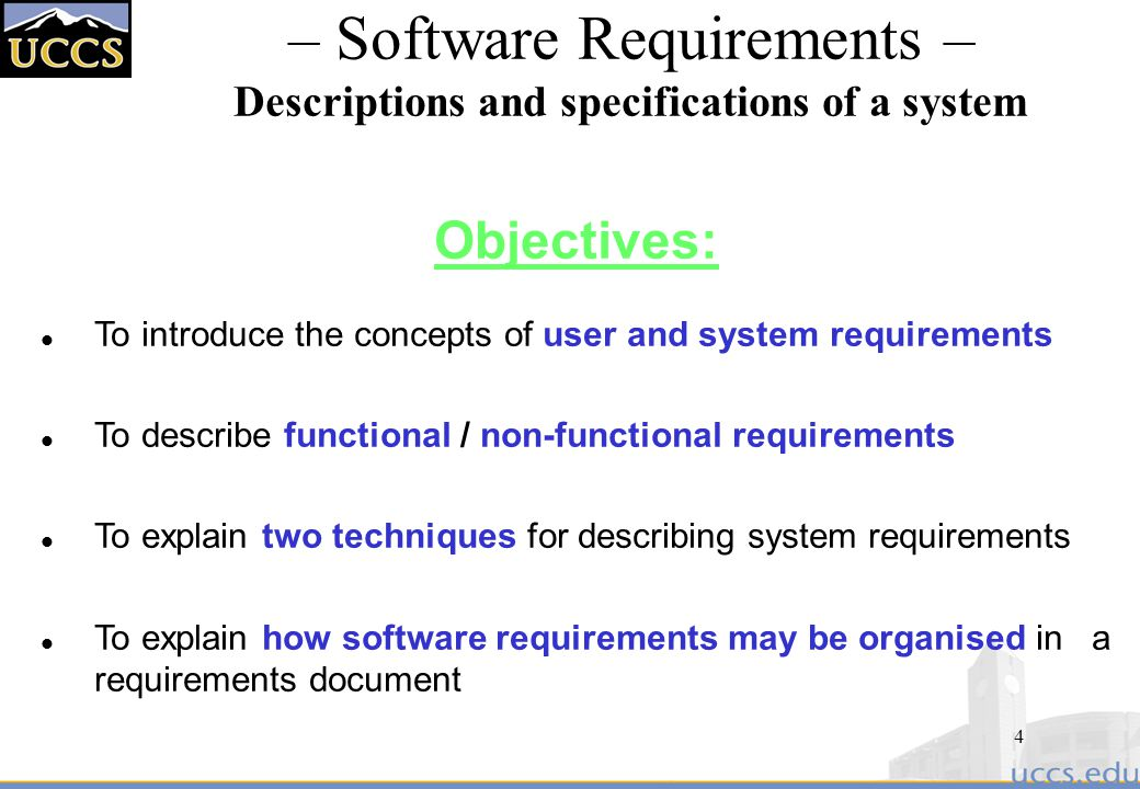 – Software Requirements – Descriptions and specifications of a system