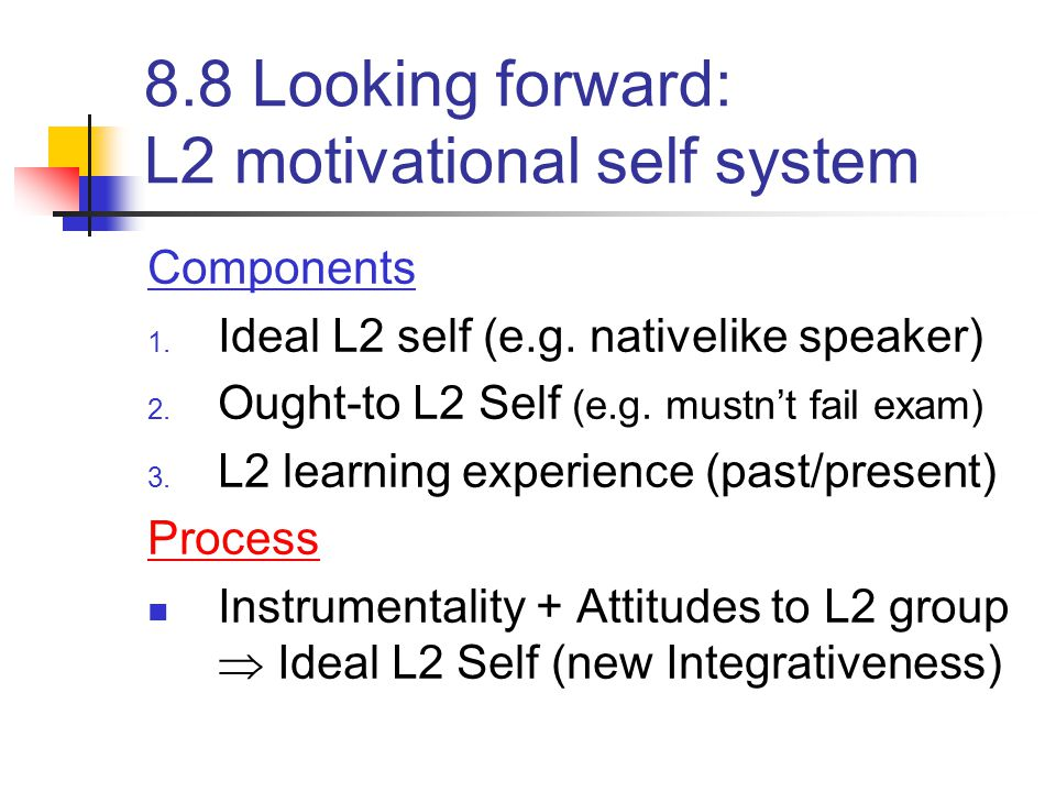 8.8 Looking forward: L2 motivational self system