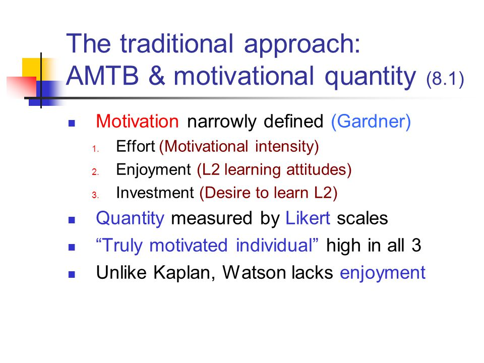 The traditional approach: AMTB & motivational quantity (8.1)