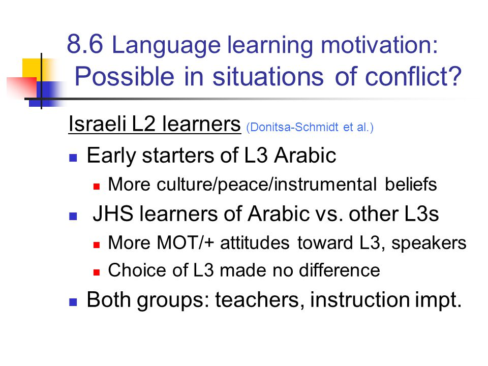 8.6 Language learning motivation: Possible in situations of conflict