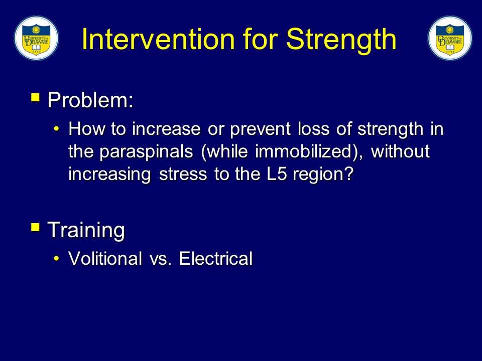 Intervention for Strength