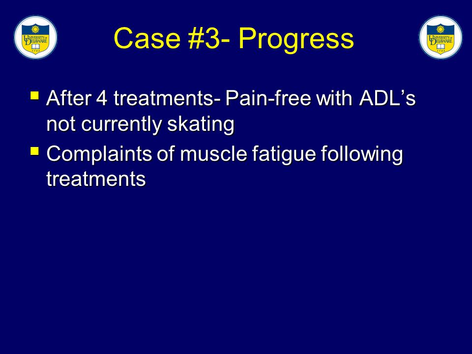 Case #3- Progress After 4 treatments- Pain-free with ADL's not currently skating.