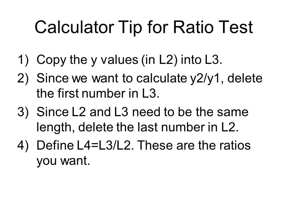 Calculator Tip for Ratio Test