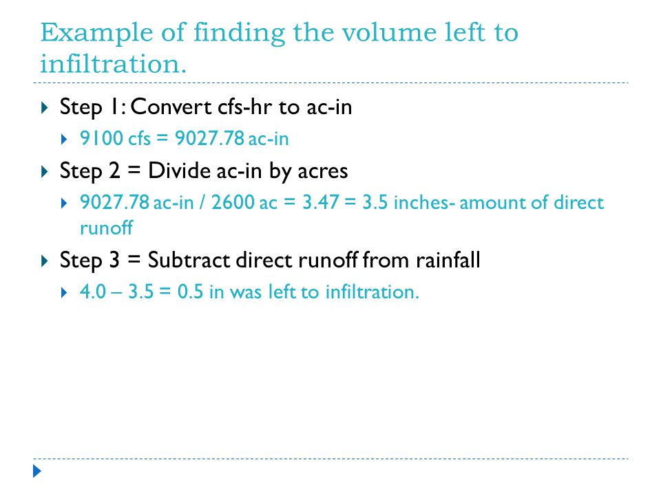 Example of finding the volume left to infiltration.