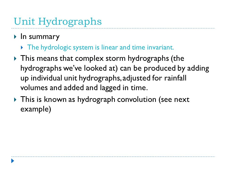 Unit Hydrographs In summary