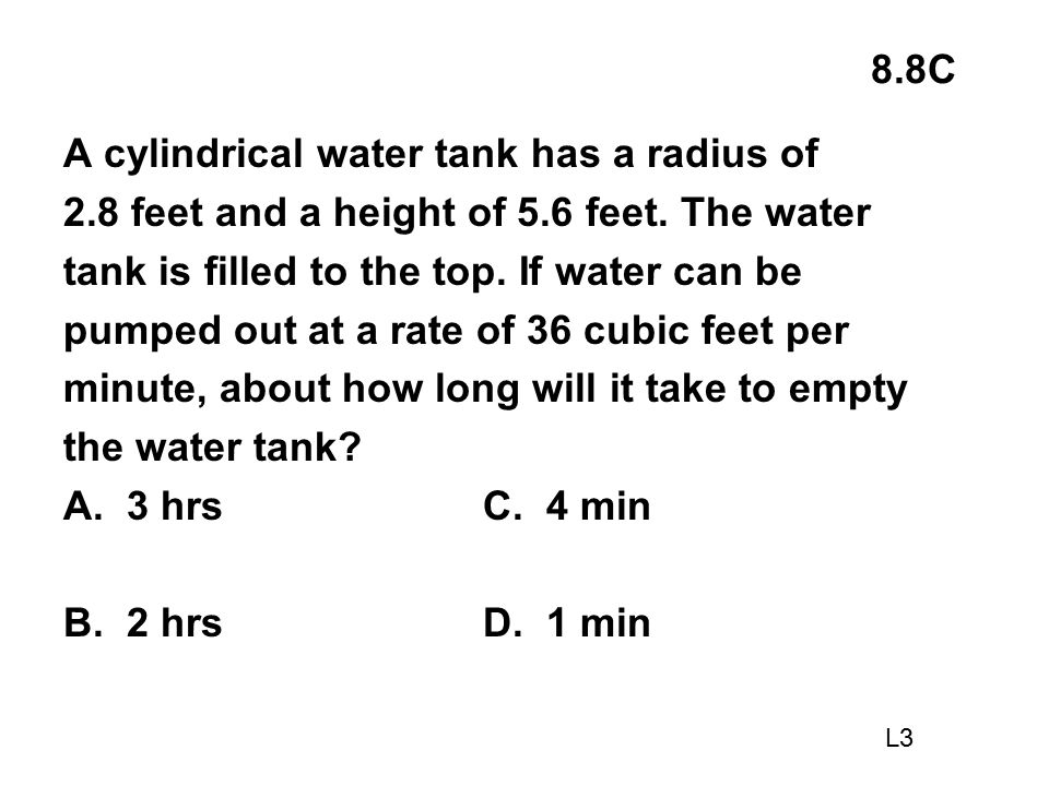 A cylindrical water tank has a radius of