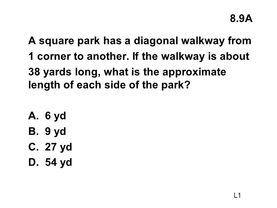 A square park has a diagonal walkway from