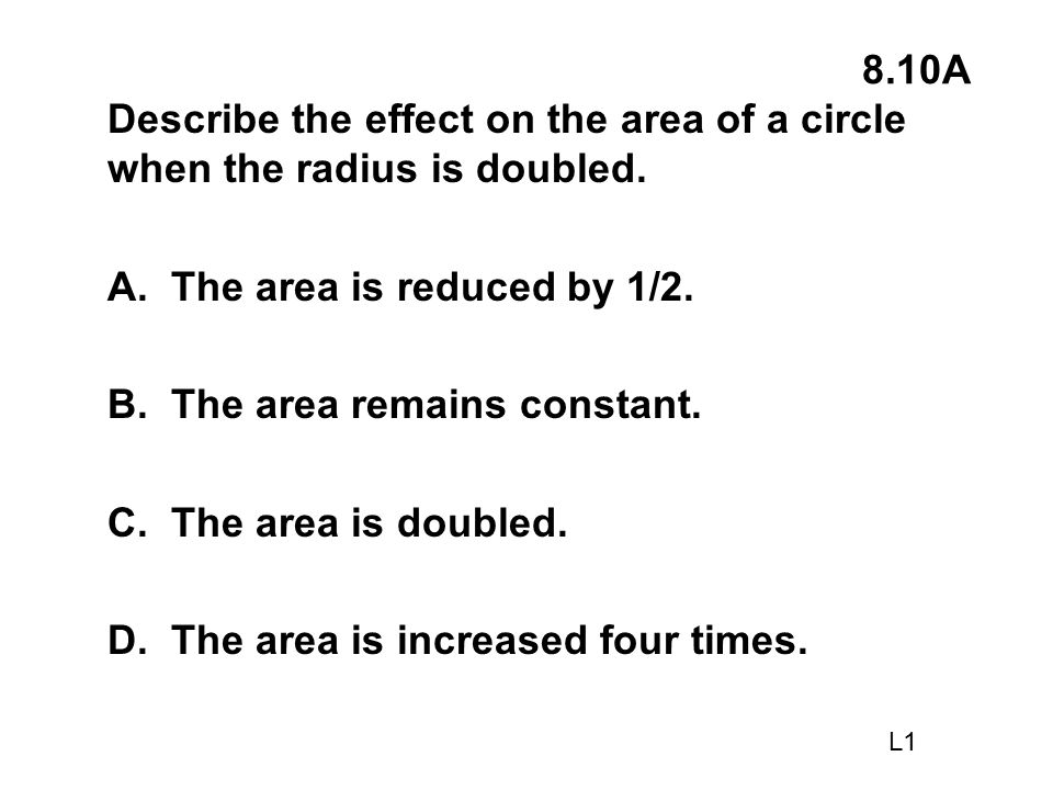 A. The area is reduced by 1/2. B. The area remains constant.