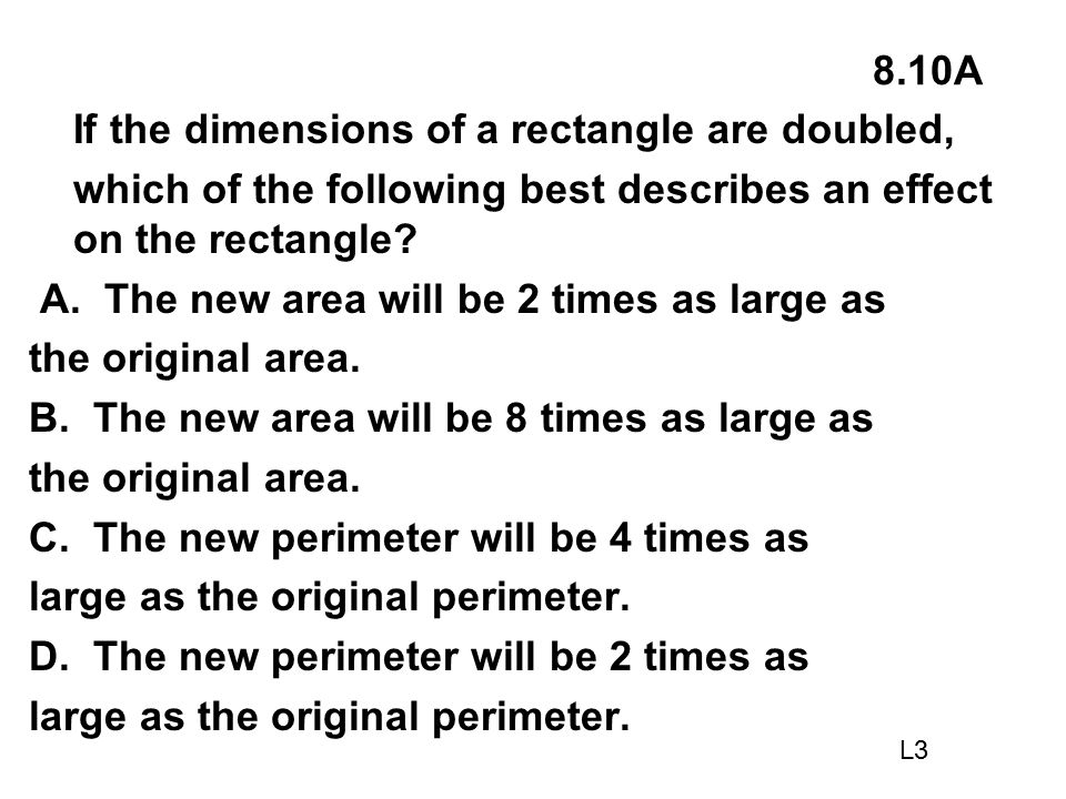 If the dimensions of a rectangle are doubled,