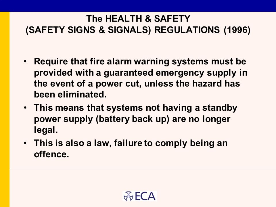 The HEALTH & SAFETY (SAFETY SIGNS & SIGNALS) REGULATIONS (1996)