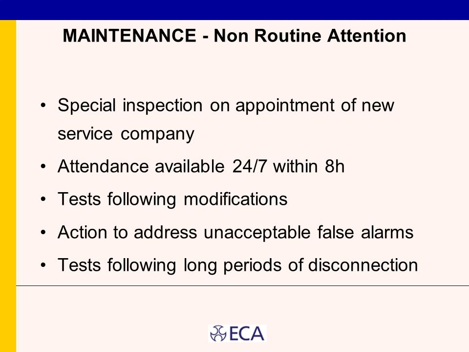 MAINTENANCE - Non Routine Attention