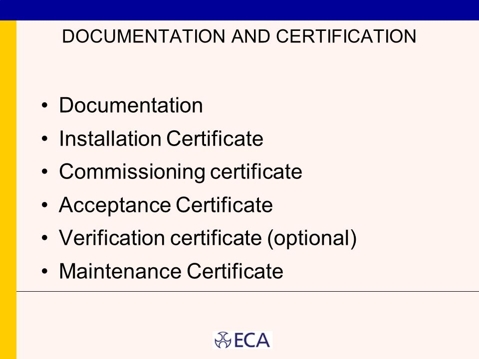 DOCUMENTATION AND CERTIFICATION