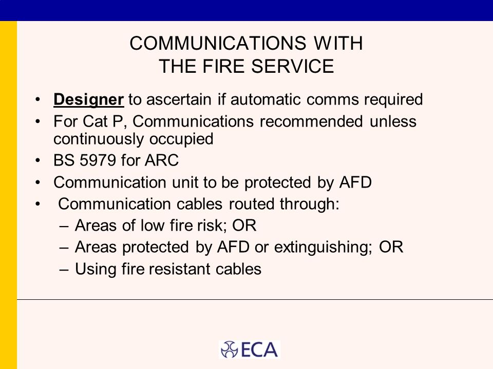 COMMUNICATIONS WITH THE FIRE SERVICE