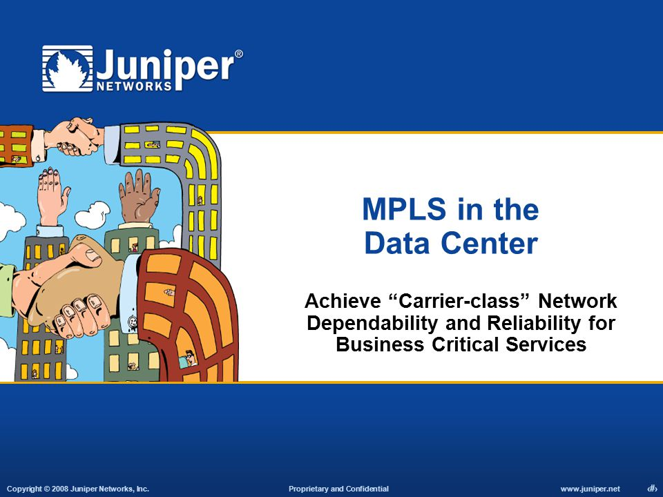 MPLS in the Data Center Achieve Carrier-class Network Dependability and Reliability for Business Critical Services.