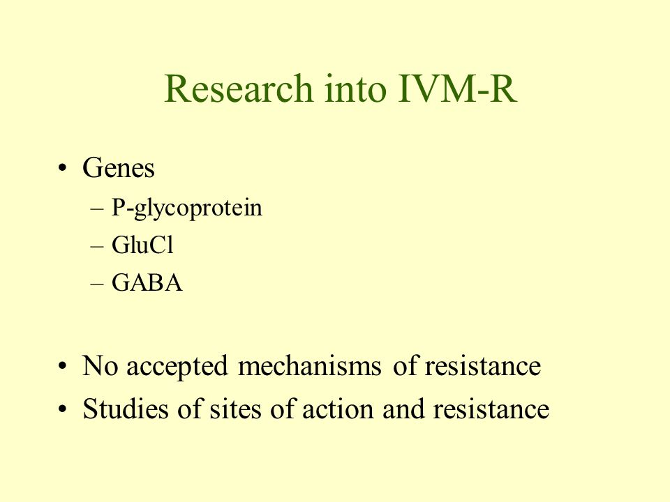 Research into IVM-R Genes No accepted mechanisms of resistance