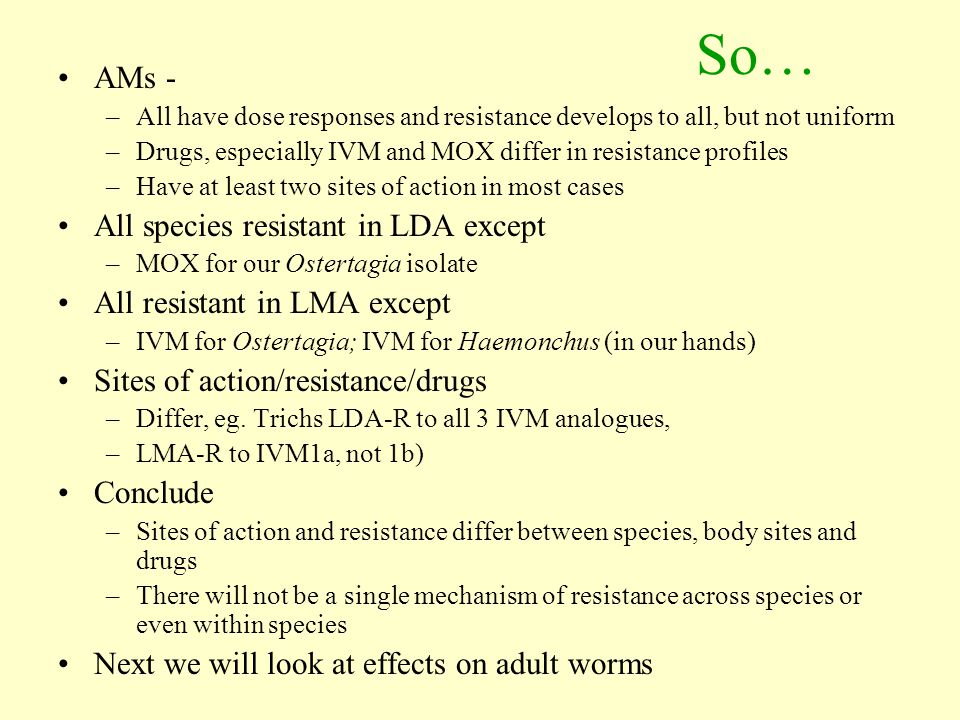 So… AMs - All species resistant in LDA except