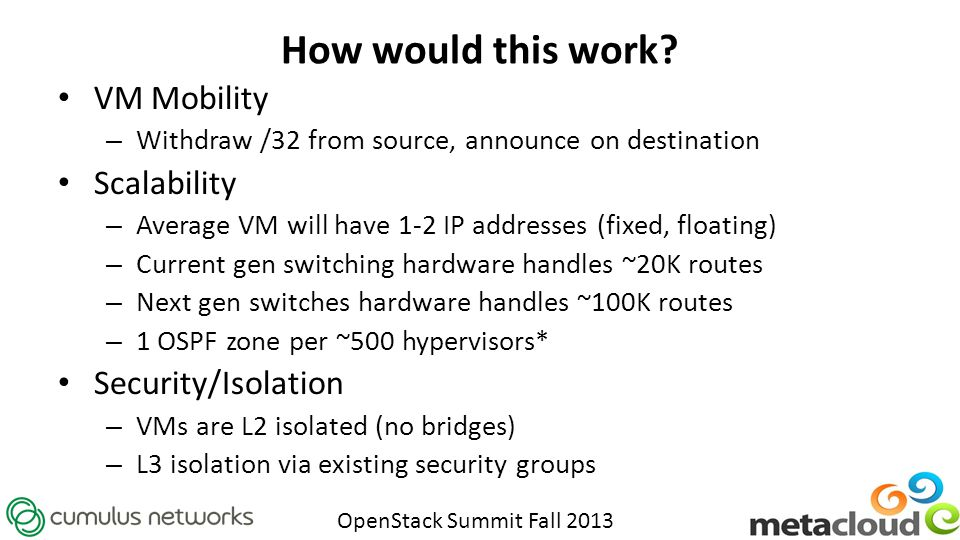 How would this work VM Mobility Scalability Security/Isolation