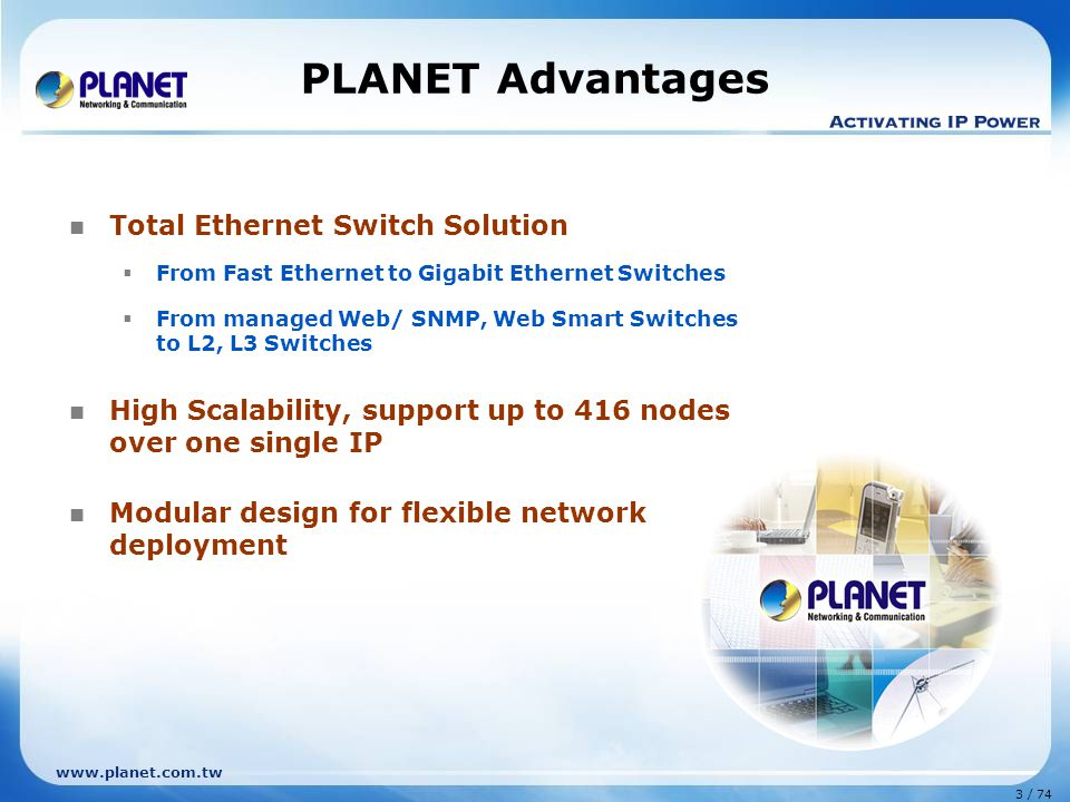 PLANET Advantages Total Ethernet Switch Solution