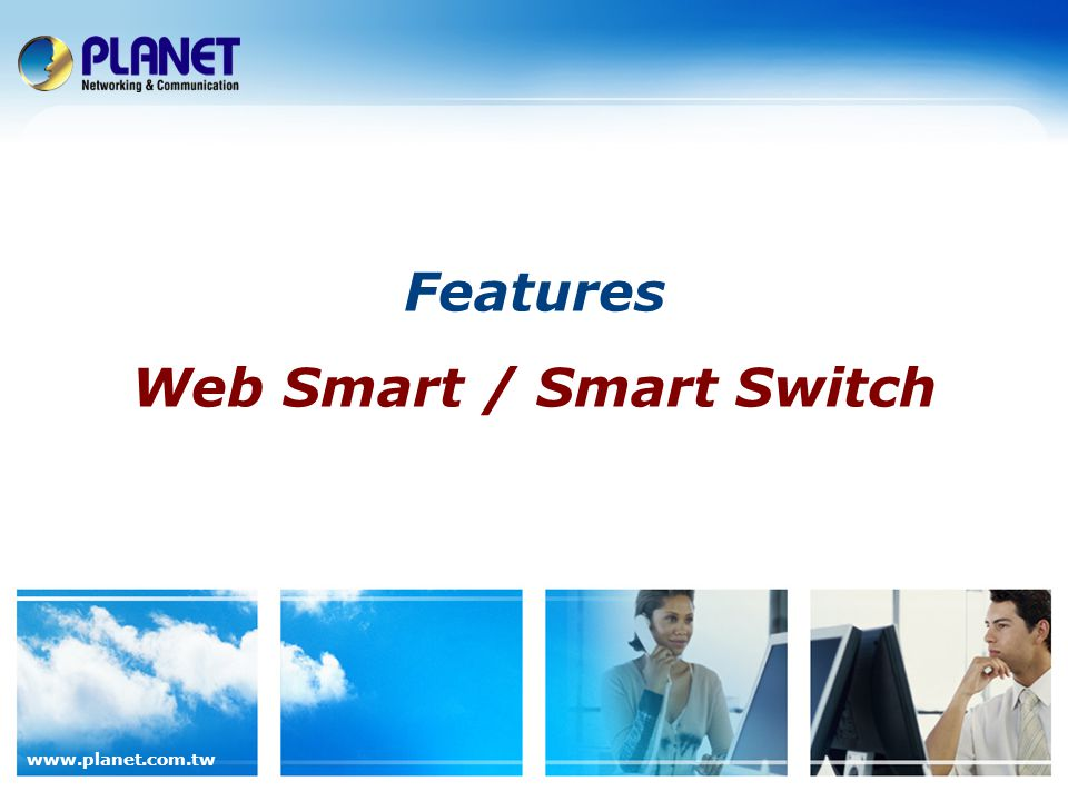 Features Web Smart / Smart Switch