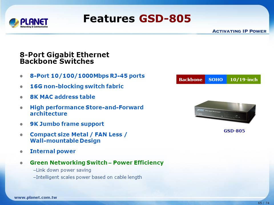 Features GSD-805 8-Port Gigabit Ethernet Backbone Switches