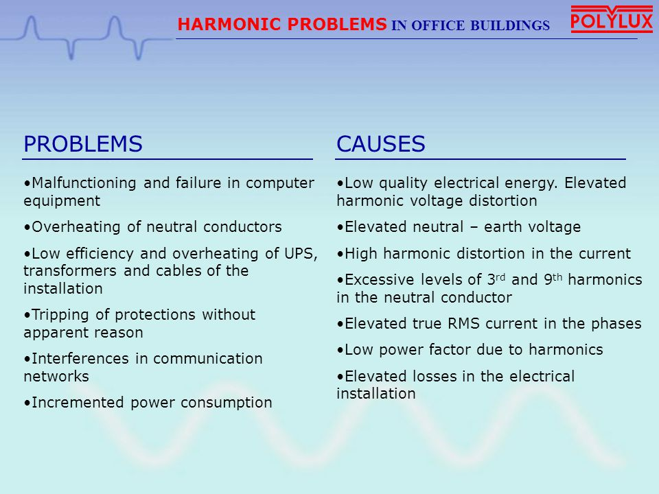 PROBLEMS CAUSES HARMONIC PROBLEMS IN OFFICE BUILDINGS