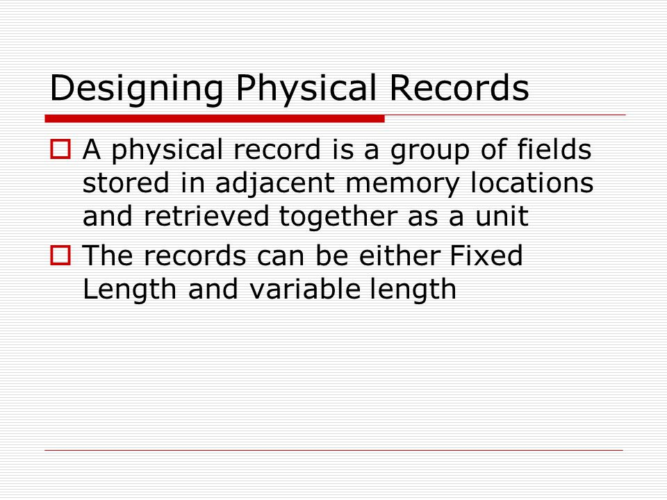 Designing Physical Records